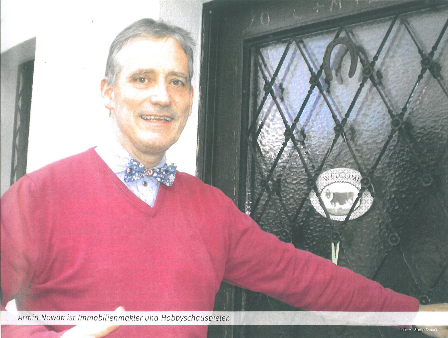 Vorstand und Hobbyschauspieler Armin Nowak Vorstand der Nowak Immobilien AG